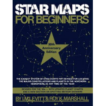 Star Maps for Beginners: 50th Anniversary Edition by I. M. Levitt, 9780671791872