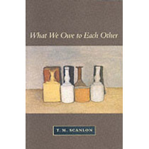 What We Owe to Each Other by T. M. Scanlon, 9780674004238