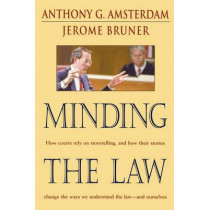 Minding the Law by Anthony G. Amsterdam, 9780674008168