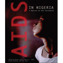 AIDS in Nigeria: A Nation on the Threshold by Olusoji Adeyi, 9780674018686