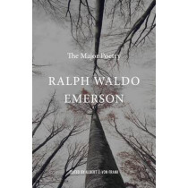 Ralph Waldo Emerson: The Major Poetry by Ralph Waldo Emerson, 9780674049598