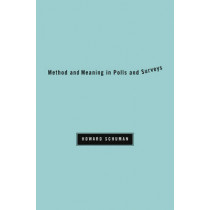Method and Meaning in Polls and Surveys by Howard Schuman, 9780674060432