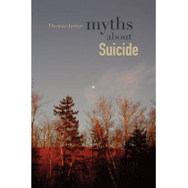 Myths about Suicide by Thomas Joiner, 9780674061989