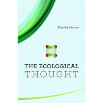 The Ecological Thought by Timothy Morton, 9780674064225