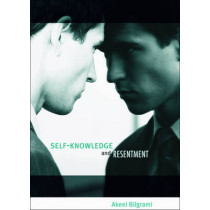 Self-Knowledge and Resentment by Akeel Bilgrami, 9780674064522
