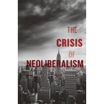 The Crisis of Neoliberalism by Gerard Dumenil, 9780674072244