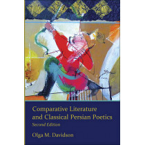 Comparative Literature and Classical Persian Poetics by Olga M. Davidson, 9780674073203