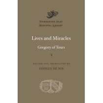 Lives and Miracles by Gregory of Tours, 9780674088450