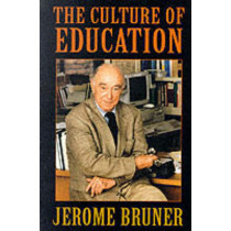 The Culture of Education by Jerome Bruner, 9780674179530