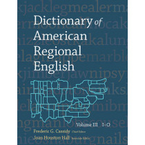 Dictionary of American Regional English, Volume III: I-O by Frederic G. Cassidy, 9780674205192