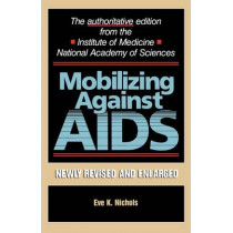 Mobilizing Against AIDS by Eve K. Nichols, 9780674577626