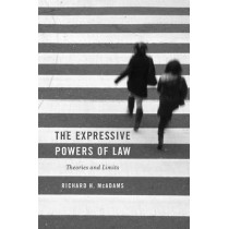 The Expressive Powers of Law: Theories and Limits by Richard H. McAdams, 9780674975484