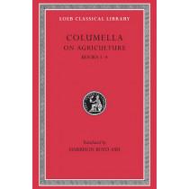 De Re Rustica: v. 1: Bks.I-IV by Columella, 9780674993983