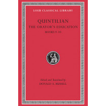 The Orator's Education: v. 4, Bk. 9-10 by Quintilian, 9780674995949