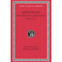 The Orator's Education: v. 5, Bk. 11-12 by Quintilian, 9780674995956
