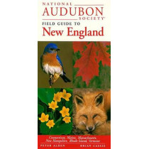 National Audubon Society Field Guide to New England by National Audubon Society, 9780679446767