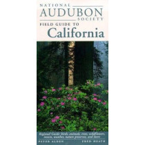 National Audubon Society Field Guide to California by Peter Alden, 9780679446781