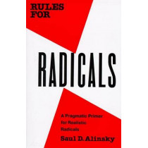 Rules For Radicals by Saul David Alinsky, 9780679721130