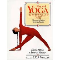 Yoga: the Iyengar Way by Mira Silva, 9780679722878