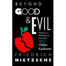 Beyond Good and Evil by Friedrich Wilhelm Nietzsche, 9780679724650
