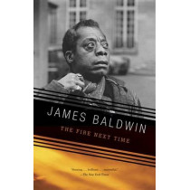 The Fire Next Time by James Baldwin, 9780679744726