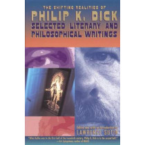 The Shifting Realities Of Philip K. Dick by Philip K. Dick, 9780679747871