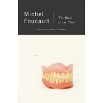 Birth of the Clinic by Michel Foucault, 9780679753346