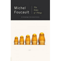 Order Of Things - Archaeology Of The Human Sciences by Michel Foucault, 9780679753353