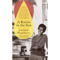 Raisin in the Sun by Lorraine Hansberry, 9780679755333