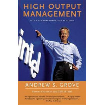 High Output Management by Andrew Grove, 9780679762881