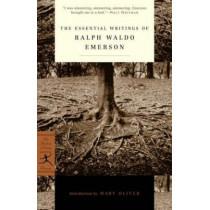 The Essential Writings of Ralph Waldo Emerson by Ralph Waldo Emerson, 9780679783220