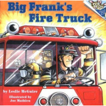 Big Frank's Fire Truck by Leslie MacGuire, 9780679854388