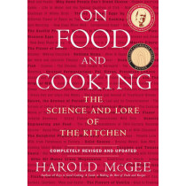 On Food and Cooking: The Science and Lore of the Kitchen by Harold McGee, 9780684800011