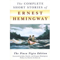 The Complete Short Stories of Ernest Hemingway by Ernest Hemingway, 9780684843322