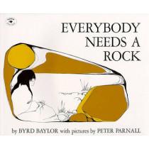 Everybody Needs a Rock by Byrd Baylor, 9780689710513