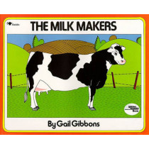 The Milk Makers by Gail Gibbons, 9780689711169