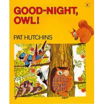 Good-Night, Owl! by Pat Hutchins, 9780689713712