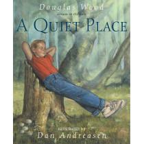 A Quiet Place by Douglas Wood, 9780689815119