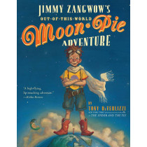Jimmy Zangwow's Out of This World Moon Pie Adventure by Tony Diterlizzi, 9780689822155