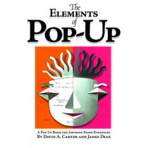 The Elements Of Pop-up: A Pop-Up Book for Aspiring Paper Engineers by David A. Carter, 9780689822247