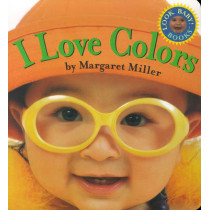 I Love Colors: Look Baby! Books by Margaret Miller, 9780689823565