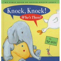 Knock, Knock!: Who's There? by Tad Hills, 9780689834134