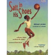 Salt in His Shoes: Michael Jordan in Pursuit of a Dream by Deloris Jordan, 9780689834196