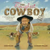 The Toughest Cowboy by John Frank, 9780689834622
