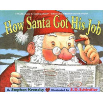 How Santa Got His Job by Dr Stephen Krensky, 9780689846687