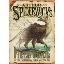 Arthur Spiderwick's Field Guide to the Fantastical World Around You by Holly Black, 9780689859410