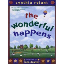 The Wonderful Happens by Cynthia Rylant, 9780689863554