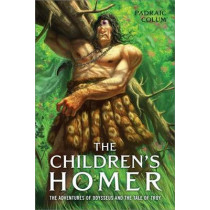 The Children's Homer: The Adventures of Odysseus and the Tale of Troy by Padraic Colum, 9780689868832