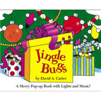 Jingle Bugs: A Merry Pop-Up Book With Lights and Music by David A Carter, 9780689874161