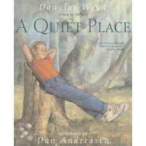 A Quiet Place by Douglas Wood, 9780689876097